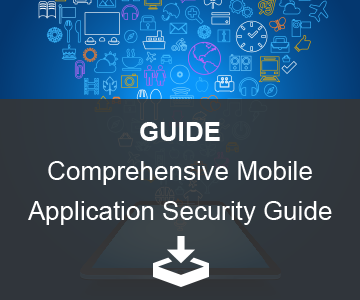 GUIDE – Comprehensive Mobile App Security Guide