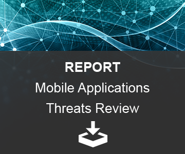 REPORT – Mobile Applications Threats Review