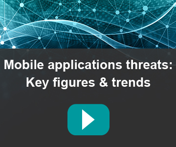Mobile applications threats: Key figures & Trends